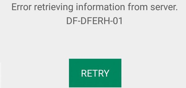 Fix Google Play Store Error DF-DFERH-01: Error Retrieving Information From Server