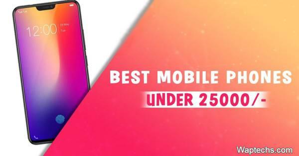 Best Phones Under 25000 In India 2020