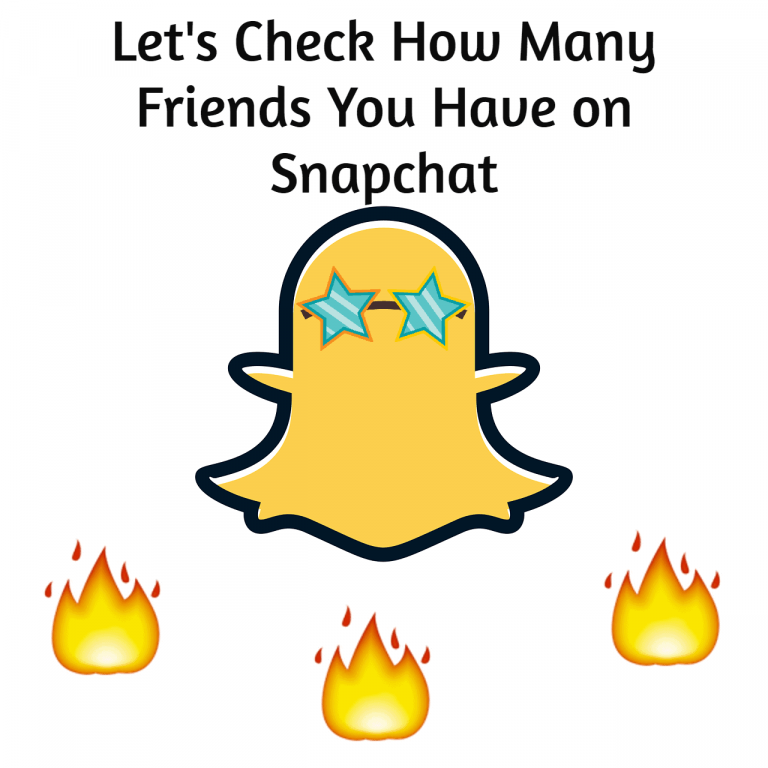How Many Friends You Have on Snapchat