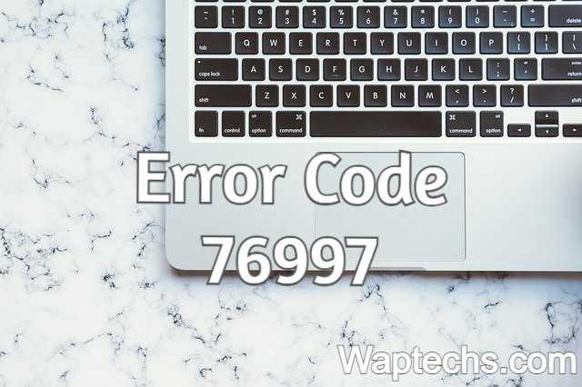 How To Fix Gmail Error Code 76997