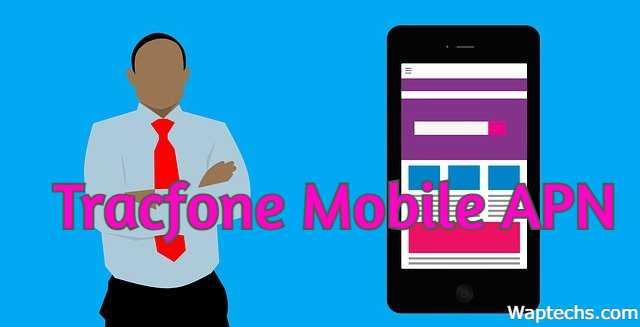 Tracfone Mobile APN