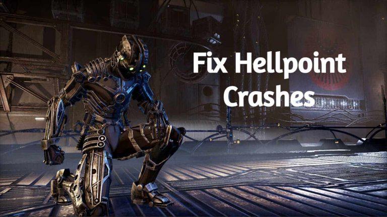 Fix Hellpoint Crashes