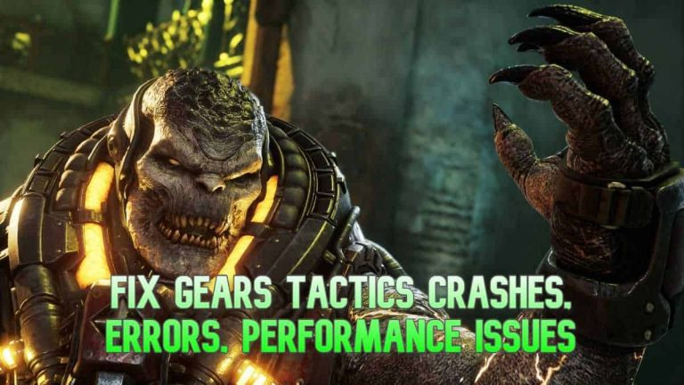 How To Fix Gears Tactics Crashes, Errors, Performance Issues