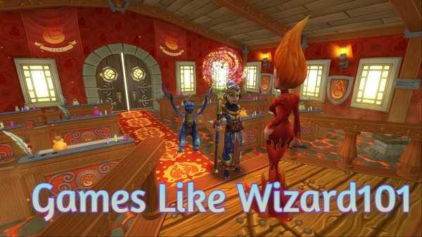 Top Best 19 Games Like Wizard101